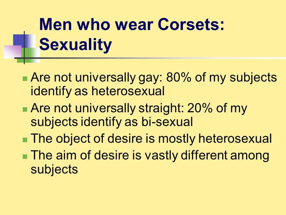 Men who wear Corsets: Sexuality
