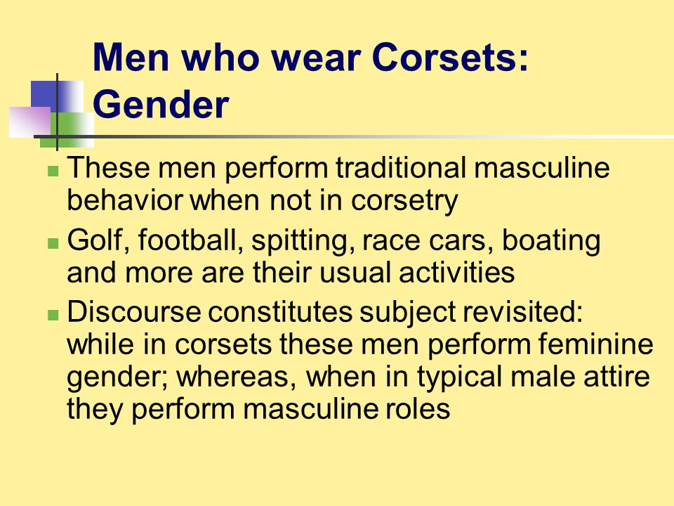 Men who wear Corsets: Gender