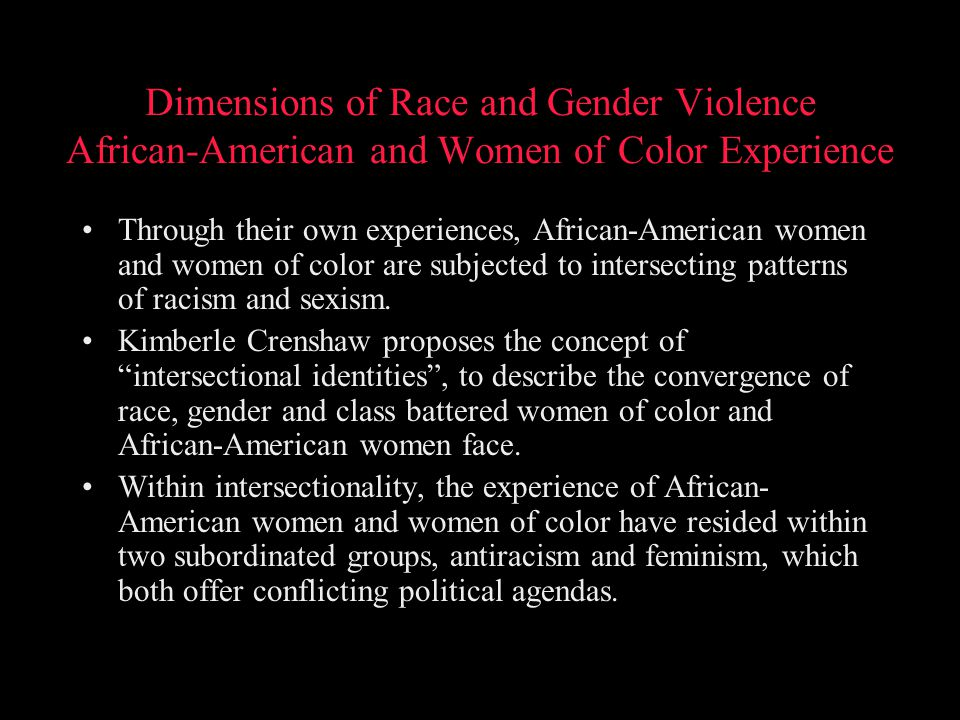 Dimensions of Race and Gender Violence African-American and Women of Color Experience