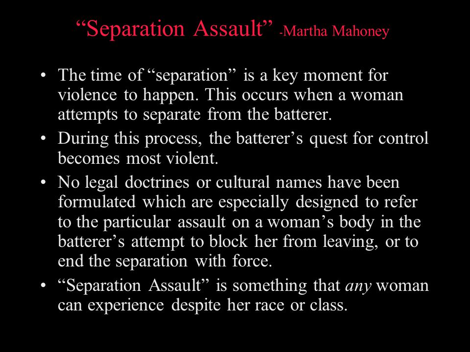 Separation Assault -Martha Mahoney
