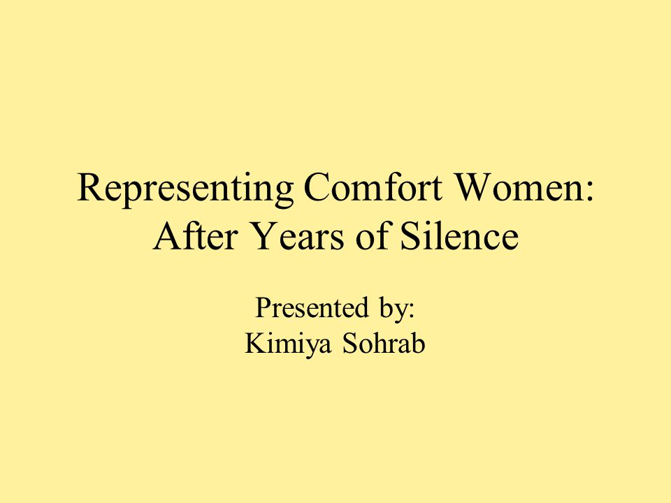 Representing Comfort Women: After Years of Silence