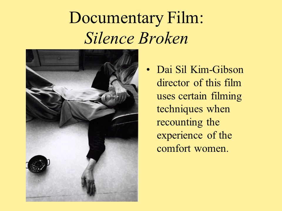 Documentary Film: Silence Broken