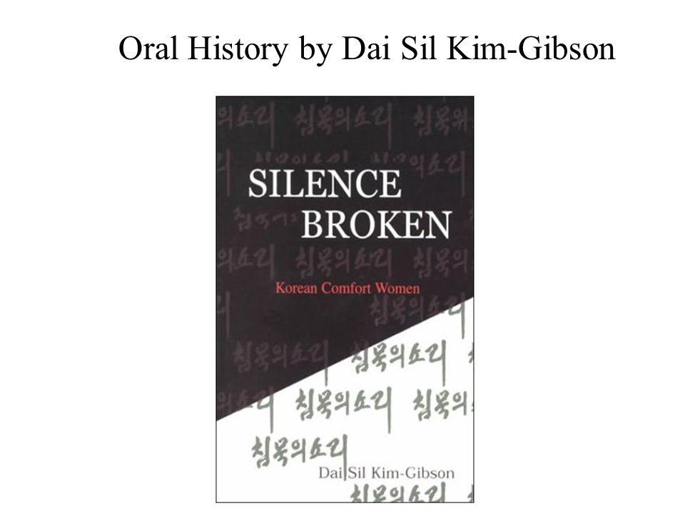 Oral History by Dai Sil Kim-Gibson