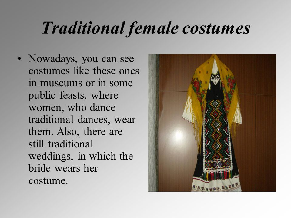 Traditional female costumes