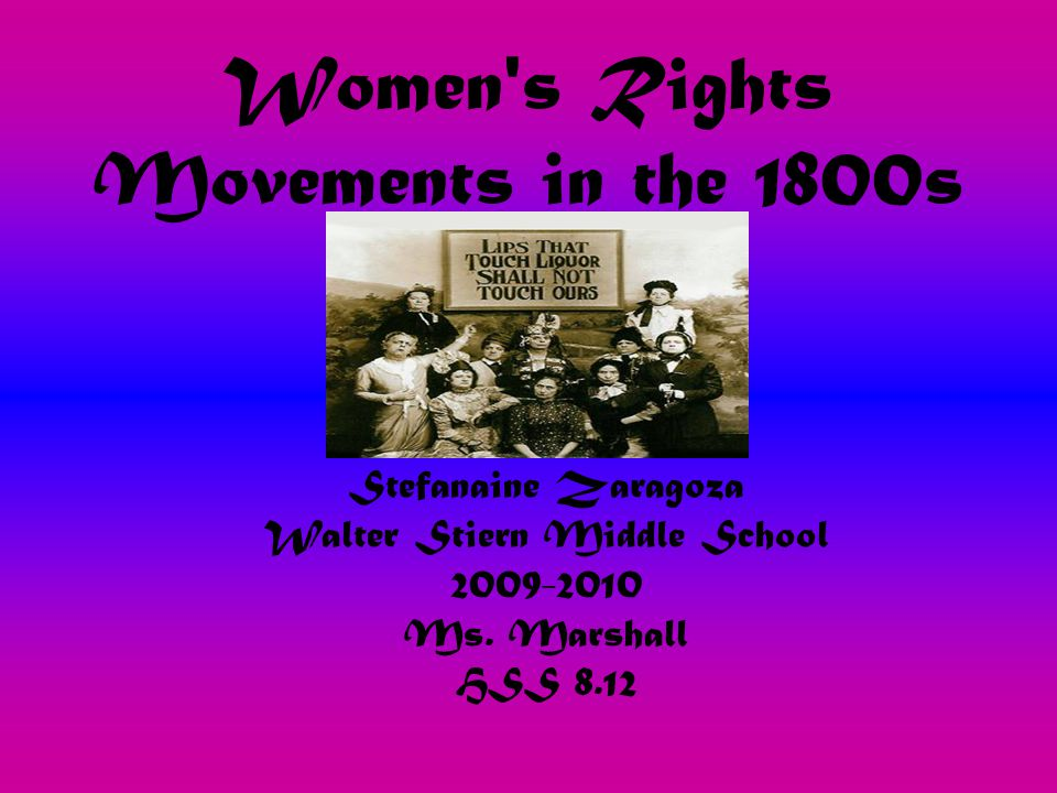 Women s Rights Movements in the 1800s