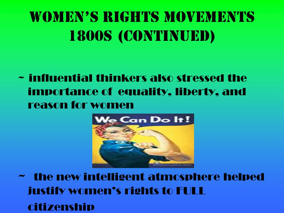 Women's Rights movements 1800s (continued)