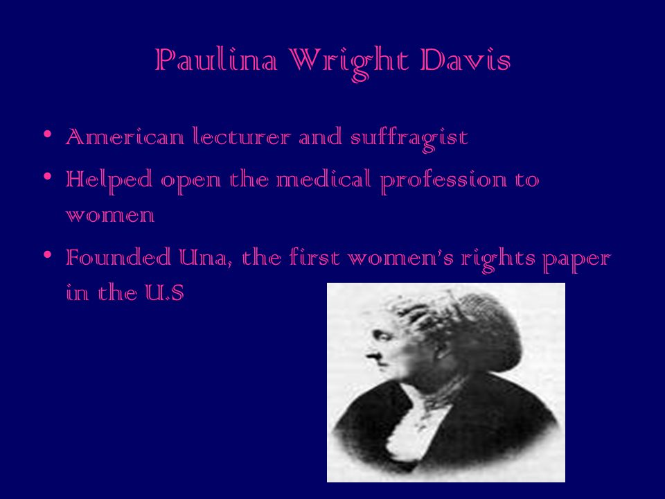 Paulina Wright Davis American lecturer and suffragist
