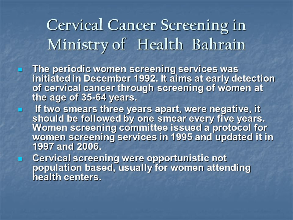 Cervical Cancer Screening in Ministry of Health Bahrain