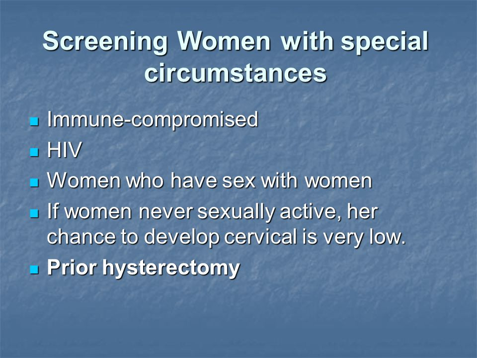 Screening Women with special circumstances