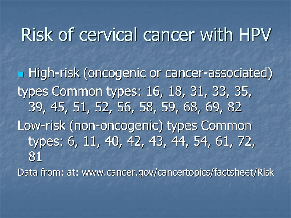 Risk of cervical cancer with HPV