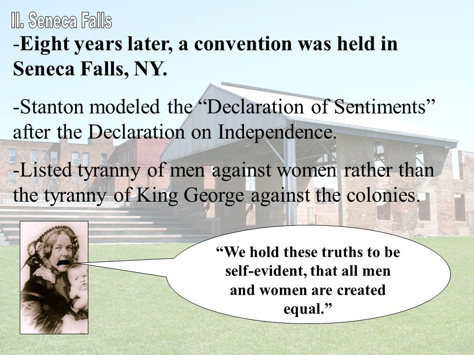 Eight years later, a convention was held in Seneca Falls, NY.