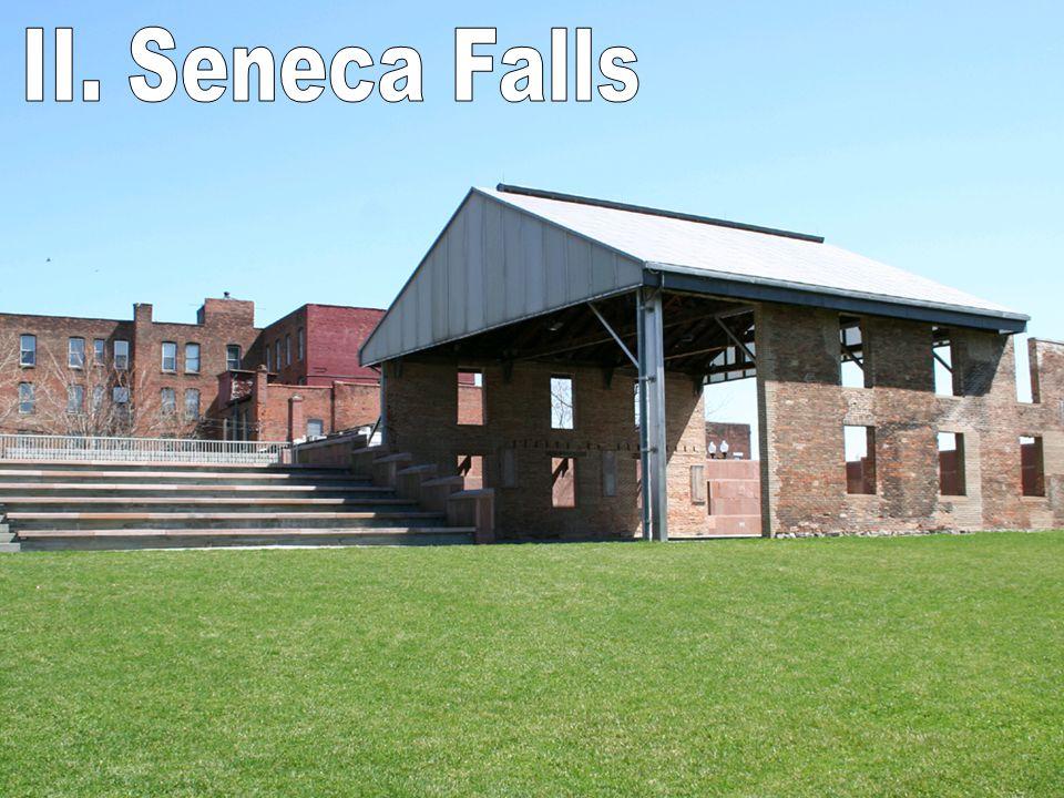 II. Seneca Falls