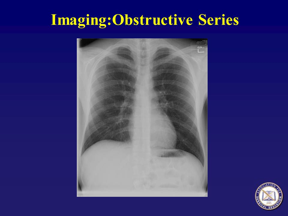 Imaging:Obstructive Series