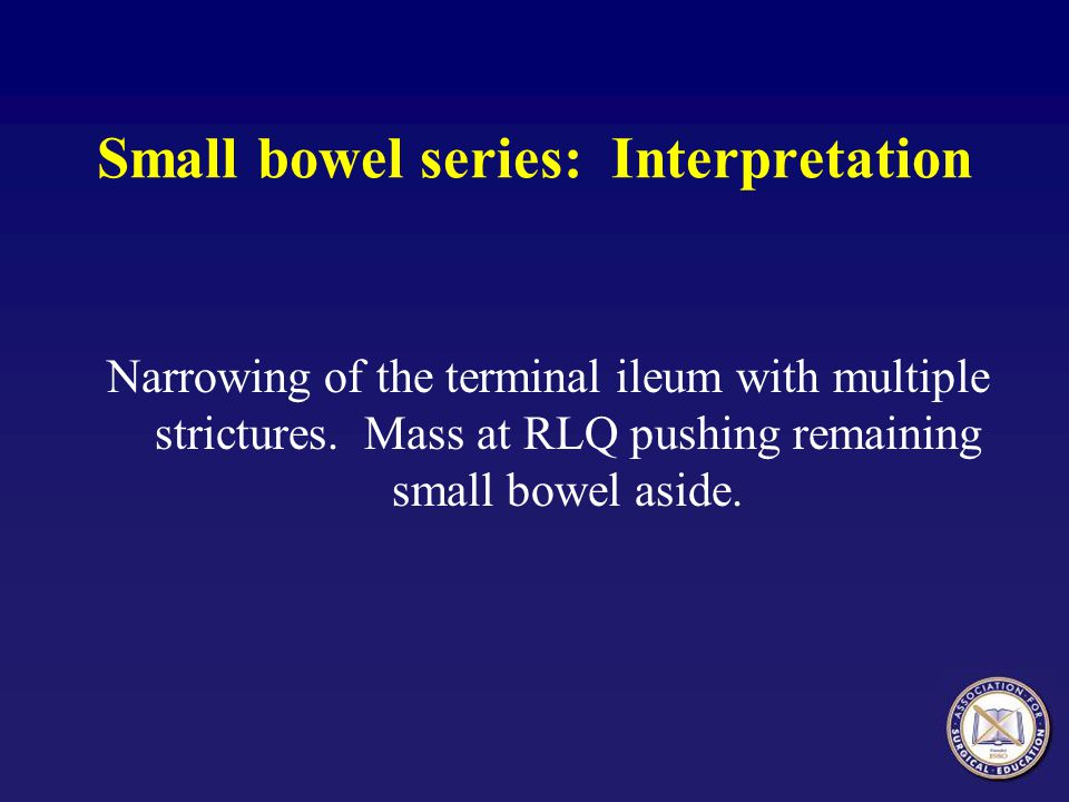 Small bowel series: Interpretation