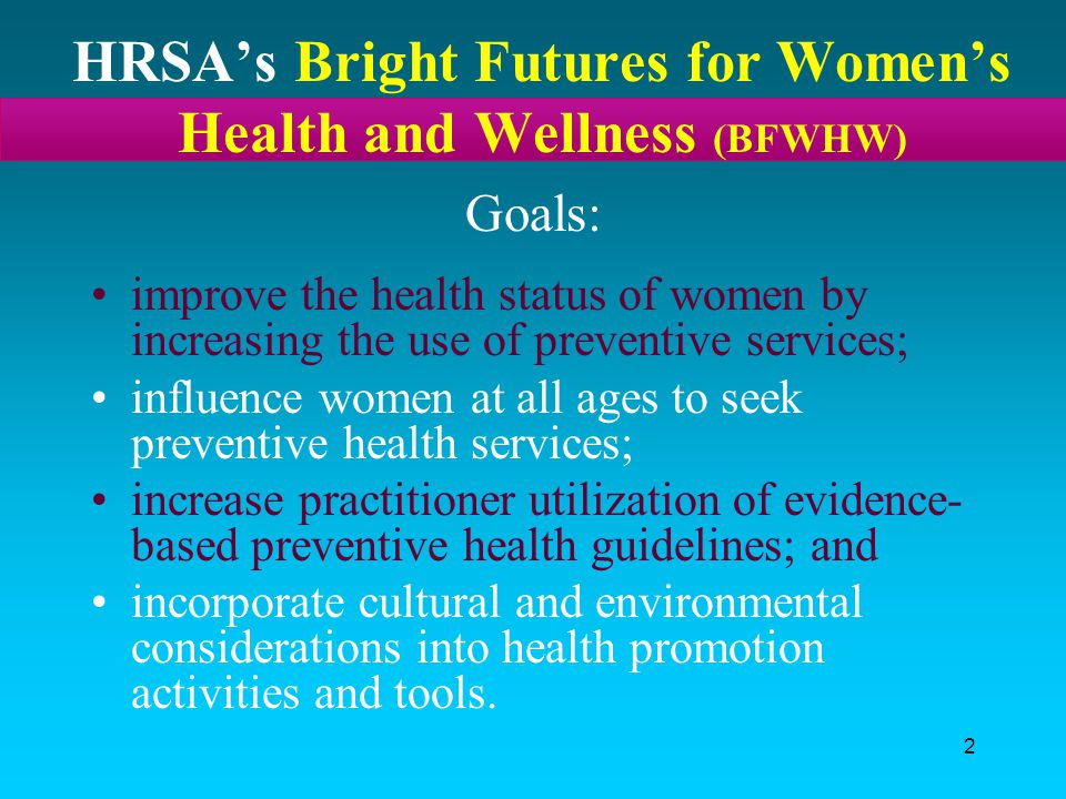 HRSA's Bright Futures for Women's Health and Wellness (BFWHW)
