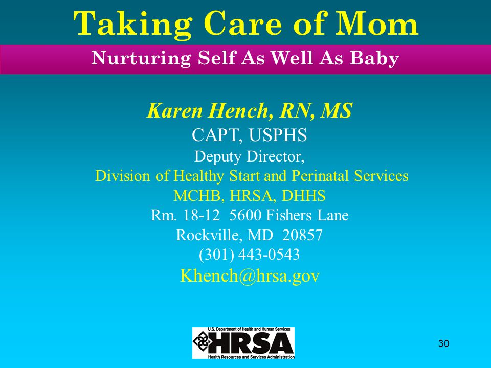Taking Care of Mom Nurturing Self As Well As Baby