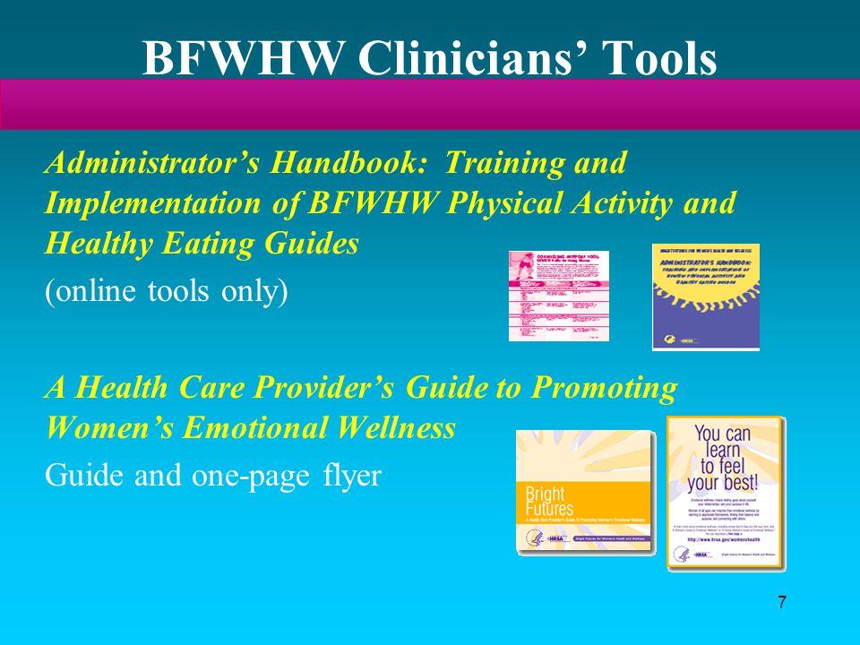 BFWHW Clinicians' Tools