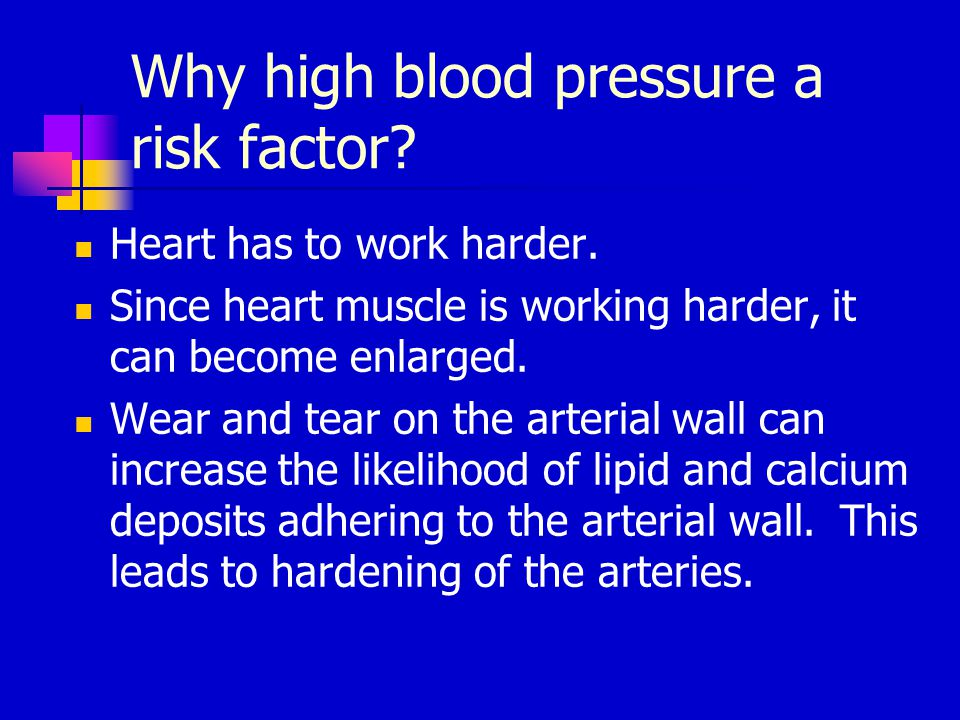 Why high blood pressure a risk factor