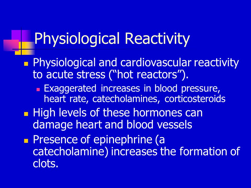Physiological Reactivity