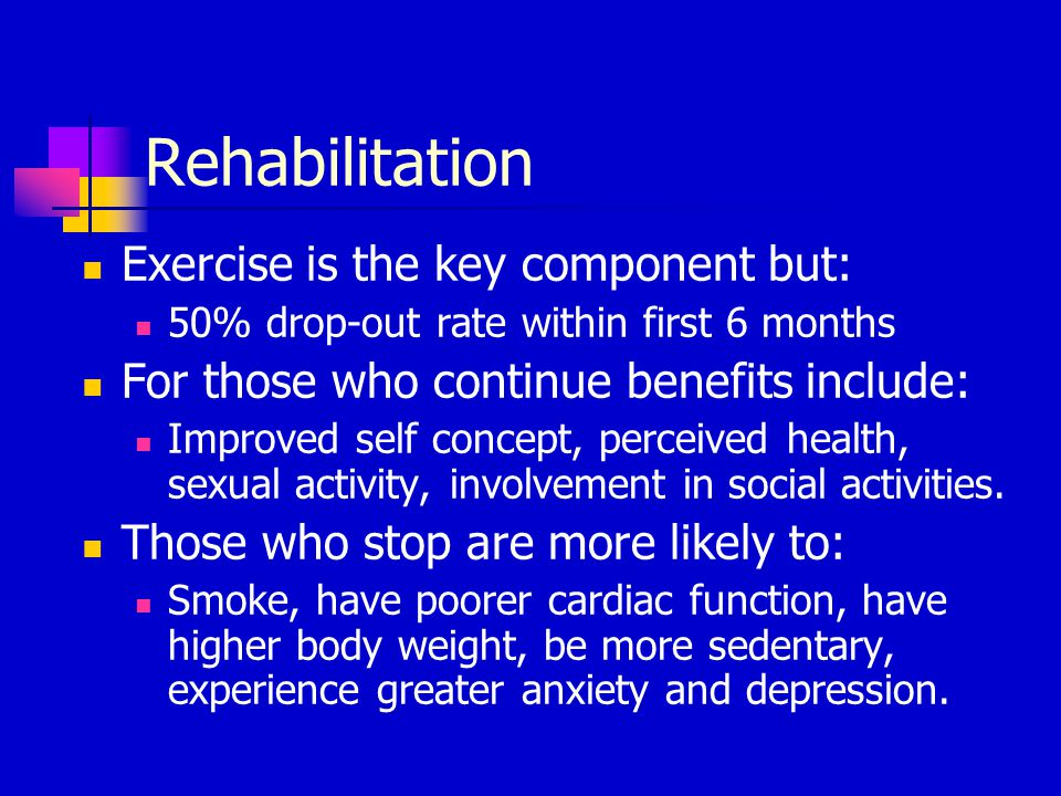 Rehabilitation Exercise is the key component but: