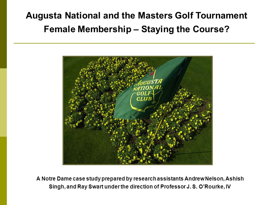 Augusta National and the Masters Golf Tournament