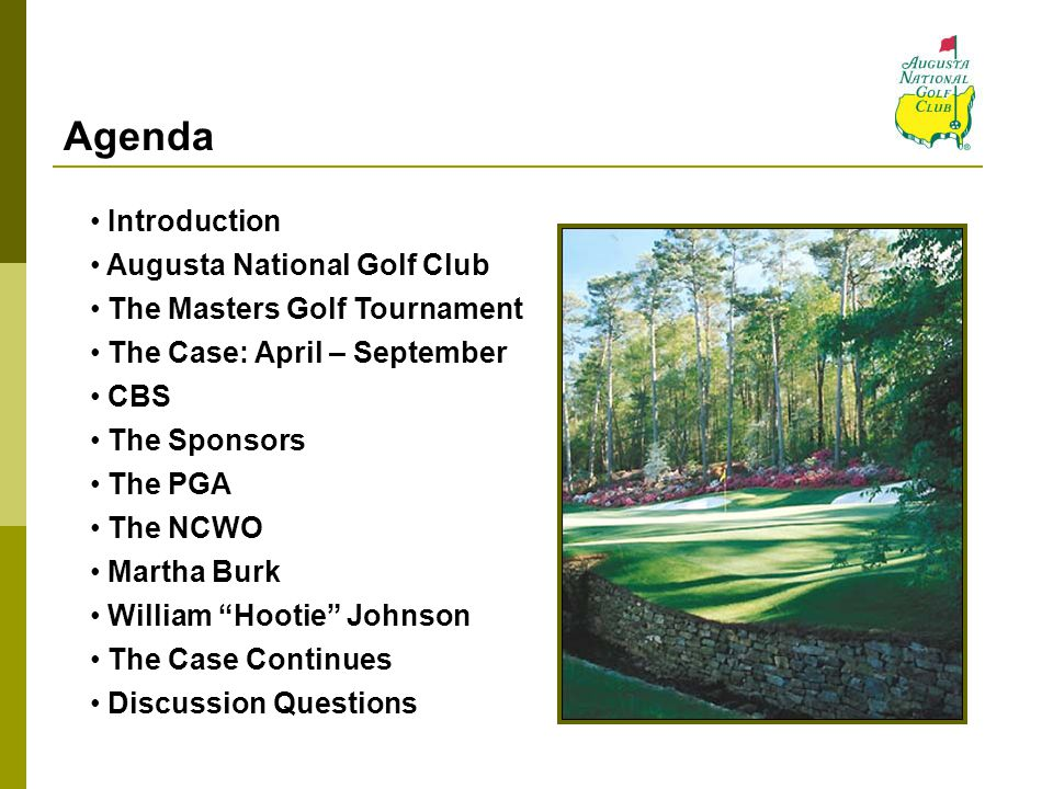Agenda Introduction Augusta National Golf Club