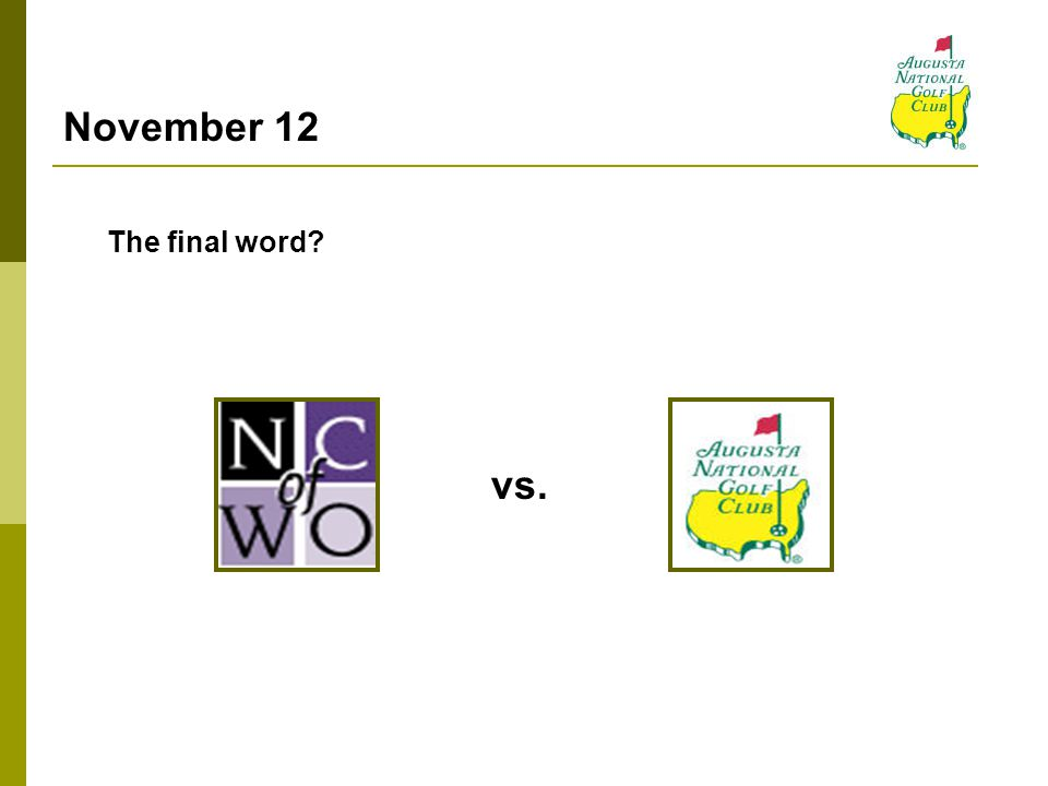 November 12 The final word vs.