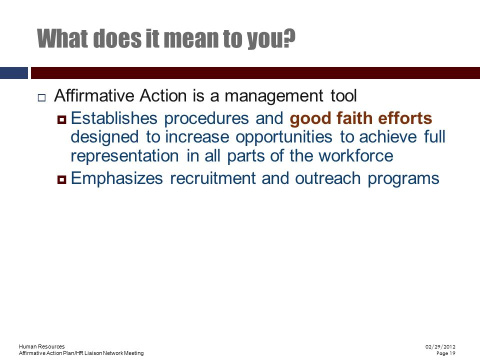 What does it mean to you Affirmative Action is a management tool