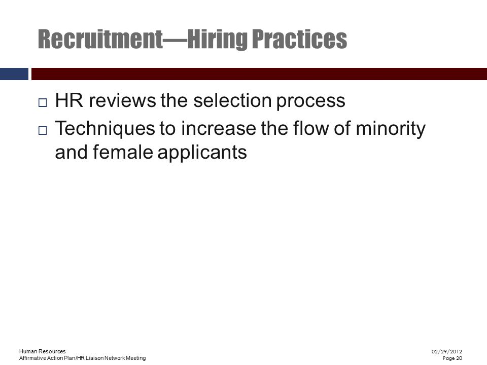 Recruitment—Hiring Practices