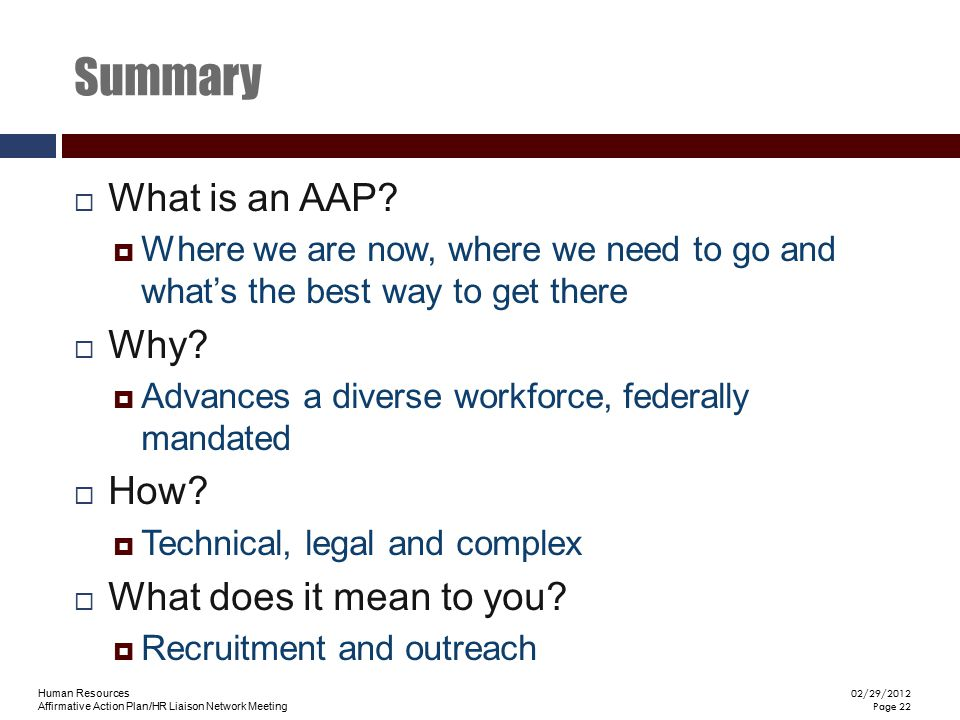 Summary What is an AAP Why How What does it mean to you
