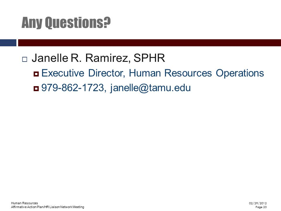 Any Questions Janelle R. Ramirez, SPHR