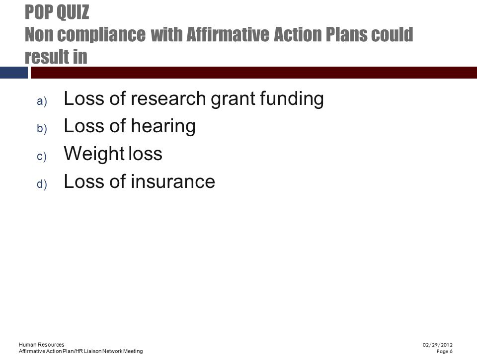 POP QUIZ Non compliance with Affirmative Action Plans could result in