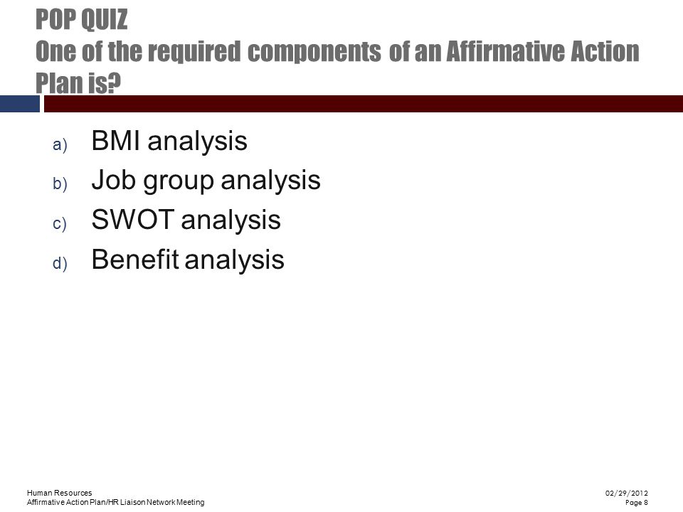 BMI analysis Job group analysis SWOT analysis Benefit analysis
