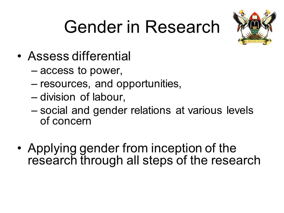 Gender in Research Assess differential