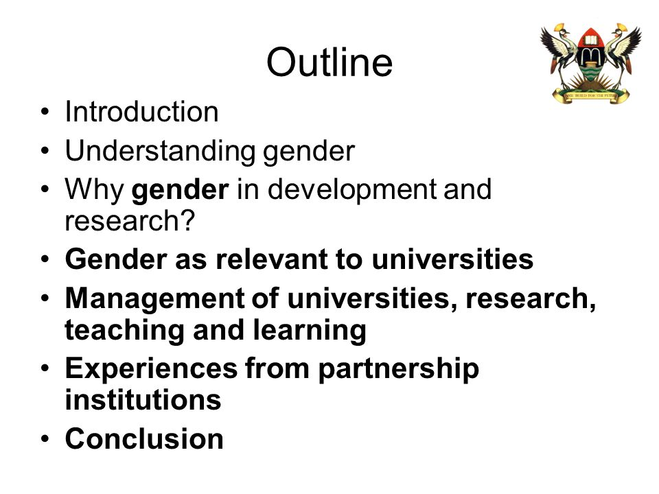 Outline Introduction Understanding gender