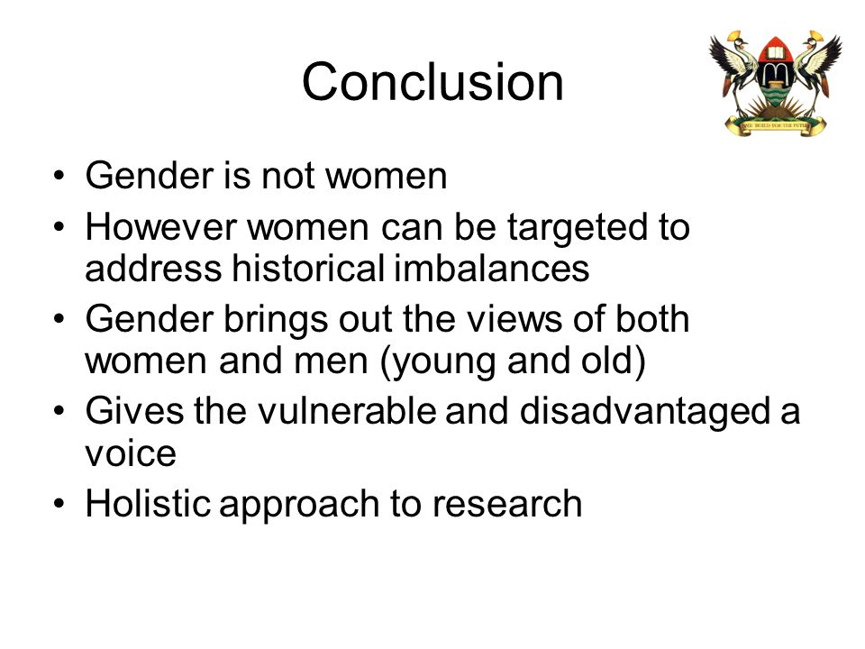Conclusion Gender is not women
