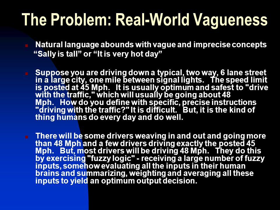 The Problem: Real-World Vagueness