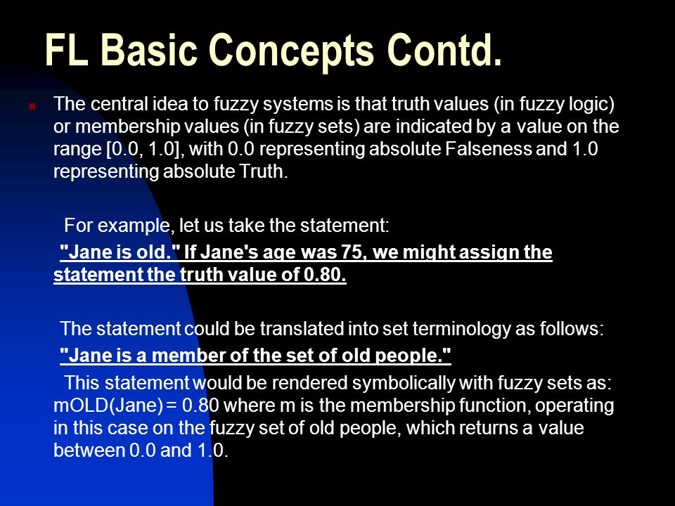 FL Basic Concepts Contd.