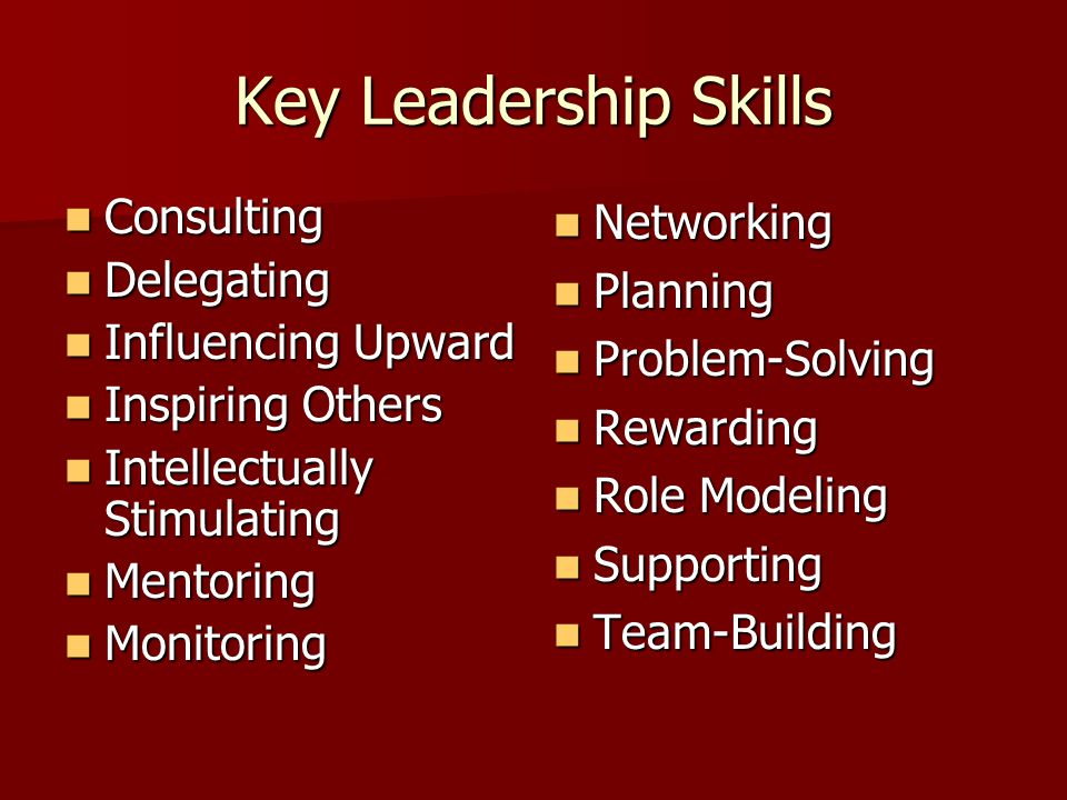 Key Leadership Skills Consulting Delegating Influencing Upward