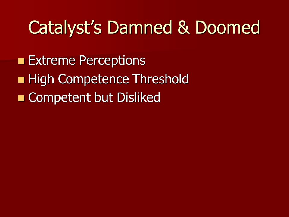 Catalyst's Damned & Doomed
