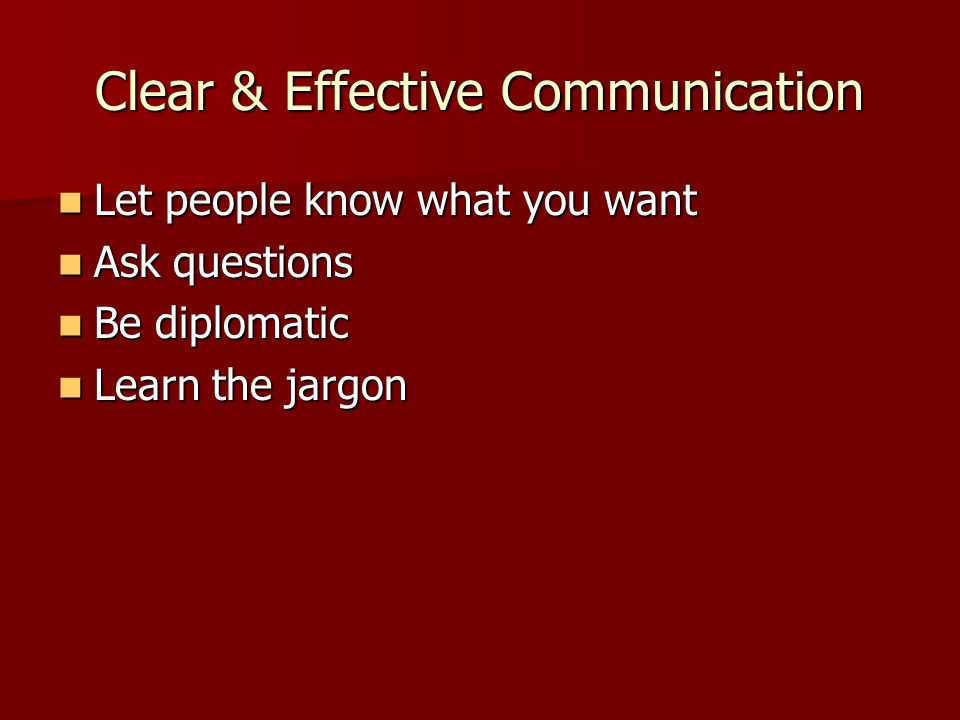 Clear & Effective Communication