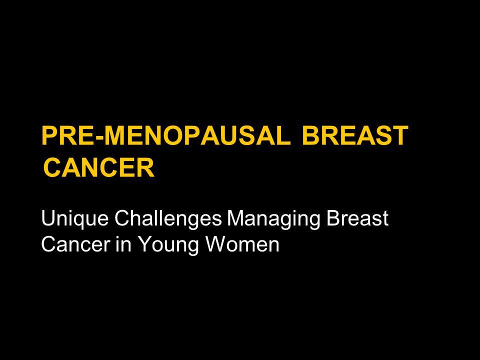 Pre-menopausal breast cancer
