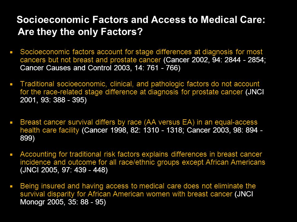 Socioeconomic Factors and Access to Medical Care: Are they the only Factors