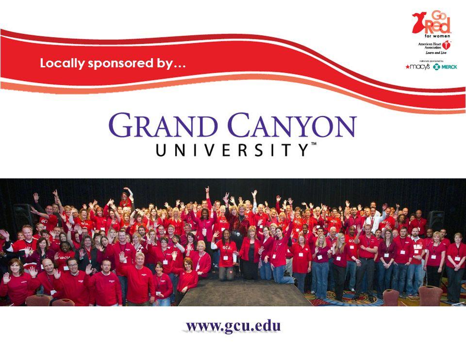 Locally sponsored by… www.gcu.edu
