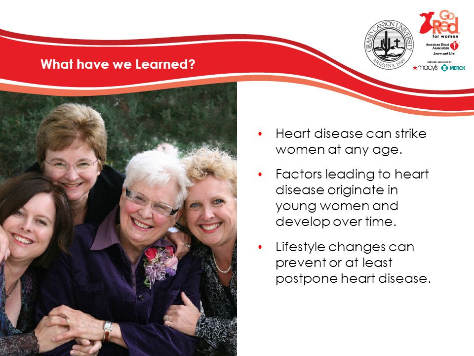 Heart disease can strike women at any age.
