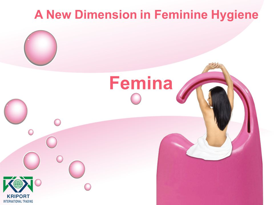 A New Dimension in Feminine Hygiene