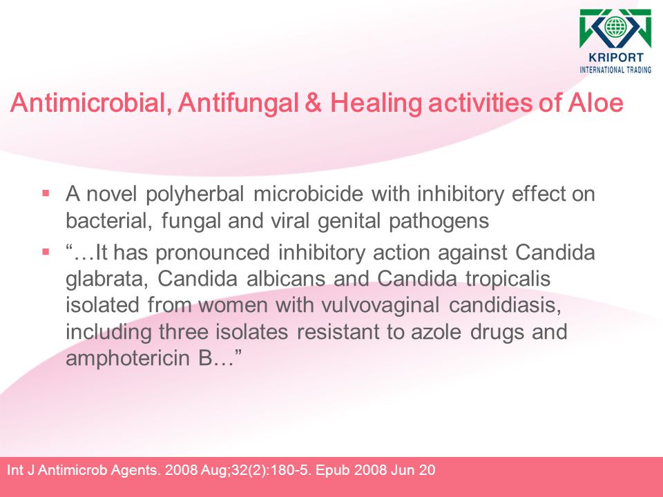 Antimicrobial, Antifungal & Healing activities of Aloe