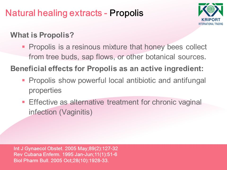 Natural healing extracts - Propolis