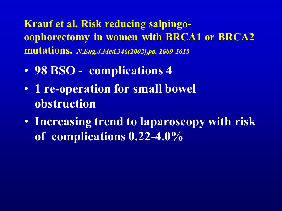 1 re-operation for small bowel obstruction