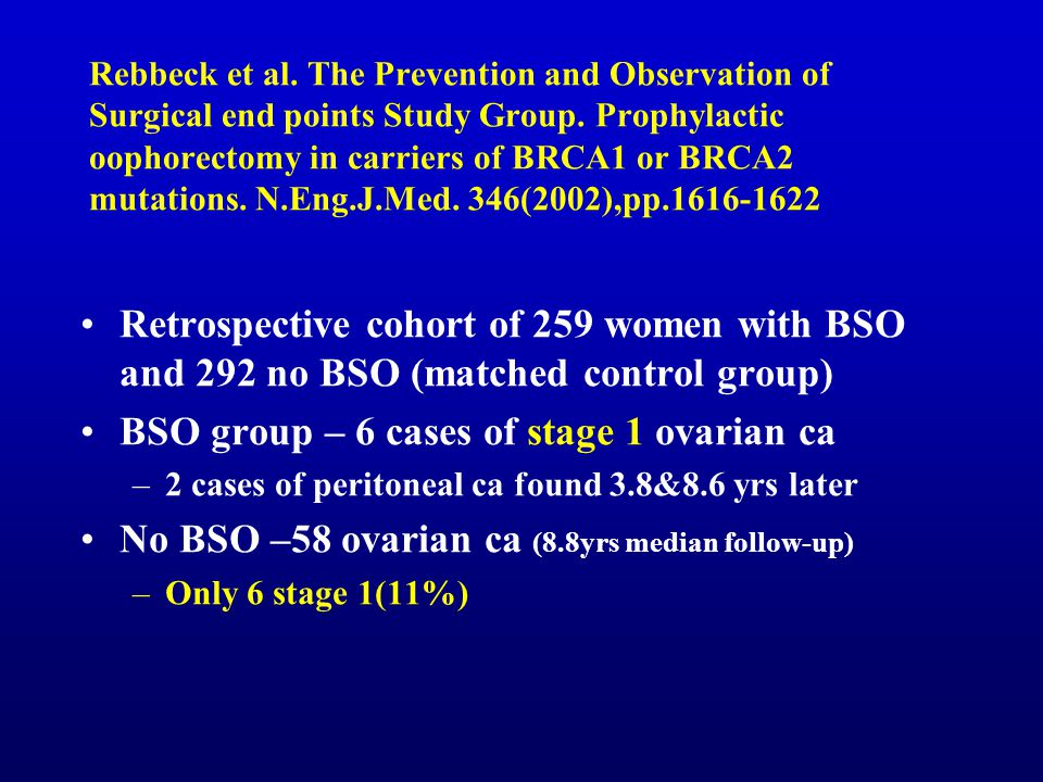 BSO group – 6 cases of stage 1 ovarian ca